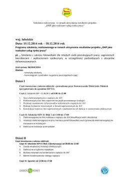 woj. lubelskie Data: 15.12.2014 rok – 18.12.2014 rok Dzień I Dzień II