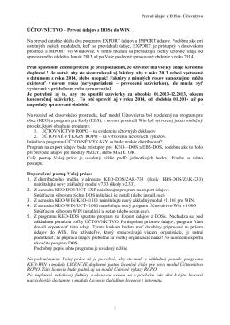 1 ÚČTOVNÍCTVO – Prevod údajov z DOSu do WIN Na prevod