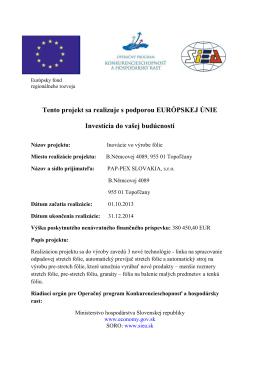 Tento projekt sa realizuje s podporou EURÓPSKEJ ÚNIE Investícia