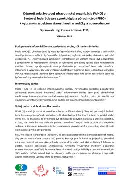 Odporúčania WHO a FIGO k vybraným aspektom starostlivosti o