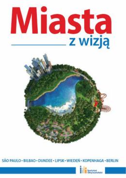 Miasta z wizją - Instytut Obywatelski