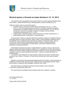 Stručná správa o činnosti na úseku školstva k 13. 12. 2013