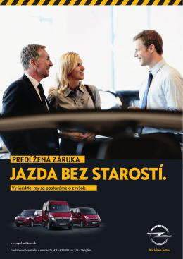 JAZDA BEZ STAROSTÍ. - Úžitkové vozidlá Opel