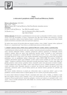 Zápis z rokovania k projektom zámku Veselí nad