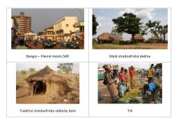 Bangui – hlavné mesto SAR Malá stredoafrická dedina Tradičný