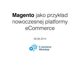 Magento jako przykład nowoczesnej platformy eCommerce.key
