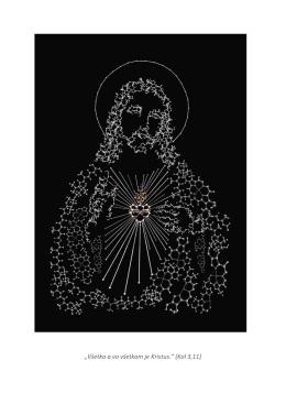 """""""Všetko a vo všetkom je Kristus."""" (Kol 3,11)"""