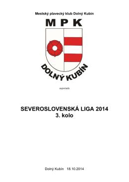SEVEROSLOVENSKÁ LIGA 2014 3. kolo    