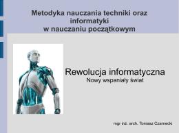 Nowy wspaniały świat - Tomasz L. Czarnecki – Portfolio