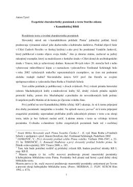 1 Anton Tyrol Exegetické charakteristiky poznámok a textu Starého