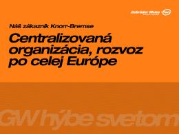 Čím je naša spolupráca so spoločnosťou Gebrüder Weiss