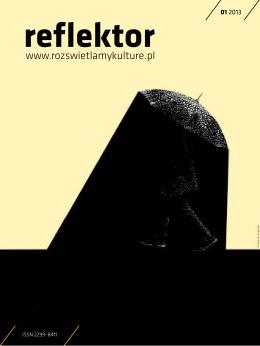 Reflektor 01/2013 - reflektor – rozświetlamy kulturę