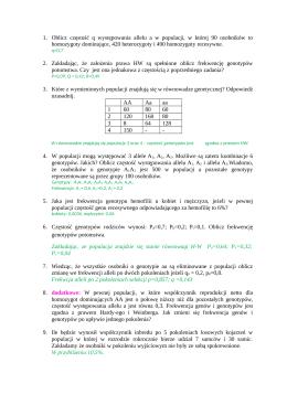 1. Oblicz częstość q występowania allelu a w populacji, w której 90
