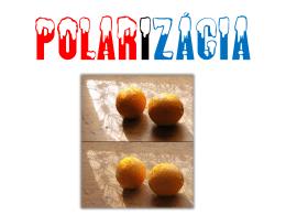 Vertikálne polarizované svetlo