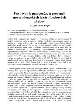 Príspevok k patogenéze a prevencii novorodeneckých luxácií