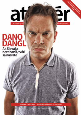 DANO DANGL - Attelier.sk