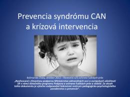 Prevencia CAN syndrómu - rovesnicivprevencii.sk