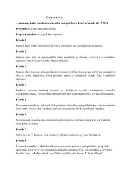Z á p i s n i c a  z ustanovujúceho zasadnutia