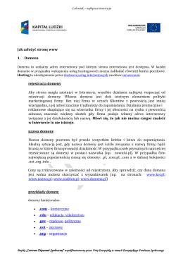 Jak założyć stronę www 1. Domena rejestracja domeny Aby strona