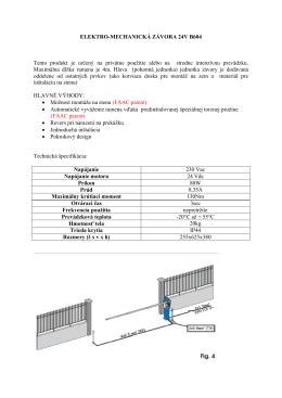 ELEKTRO-MECHANICKÁ ZÁVORA 24V B604 Tento produkt je