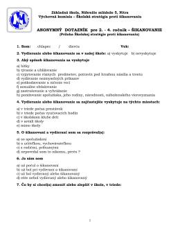 Dotazník pre ročníky 2.-4. Prevencia šikanovania