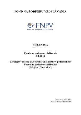 Smernica č. 8/2014 o zverejňovaní zmlúv, objednávok a faktúr v
