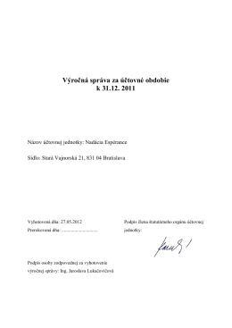 Výročná správa za účtovné obdobie k 31.12. 2011