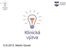 13.6.2013, Martin Gavač