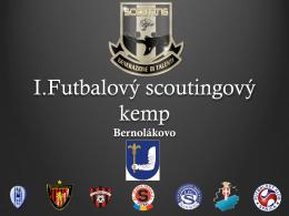 I.Futbalový scoutingový kemp