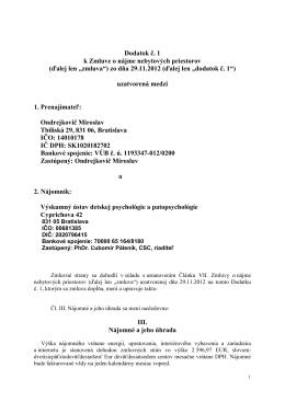 Dodatok č. 1 k Zmluve o nájme nebytových priestorov