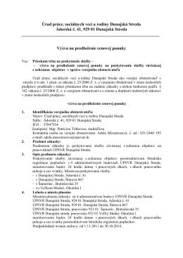 Úrad práce, sociálnych vecí a rodiny Dunajská Streda Ádorská č. 41