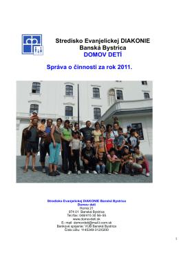 Spr†va o üinnosti za rok 2011 - Domov detí Banská Bystrica / Detský
