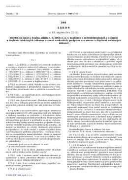 348/2011 Zákon, ktorým sa mení a dopĺňa zákon č. 7/2005 Z. z. o