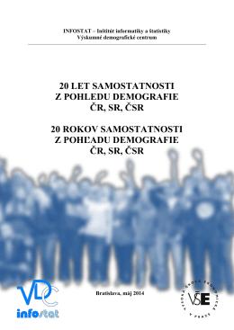 20 let samostatnosti z pohledu demografie čr, sr, čsr 20 rokov