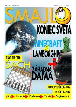 Číslo: 1. Šk. rok: 2012/2013 SMAJLO, Školský časopis ZŠ Blatné