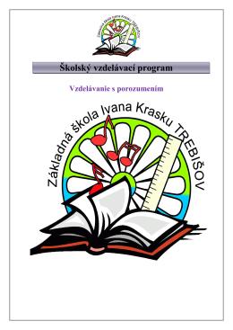 Školský vzdelávací program - Základná škola, ul. Ivana Krasku