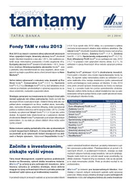 Fondy TAM v roku 2013 Začnite s investovaním, získajte vyšší výnos