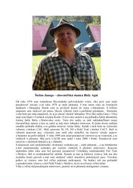 Štefan Janega – chovateľská stanica Biely Agát