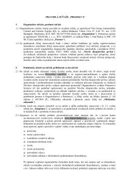 """PRAVIDLÁ SÚŤAŽE """"PROJEKT X"""" 1. Organizátor súťaže"""