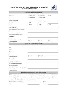 Žiadosť o financovanie osobných a úžitkových