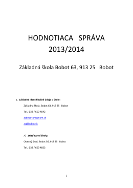 Hodnotiaca správa o činnosti ZŠ Bobot 2013/2014