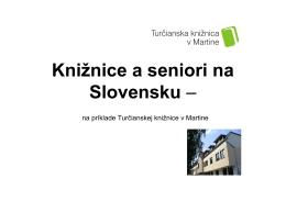 Knižnice a seniori na Slovensku –