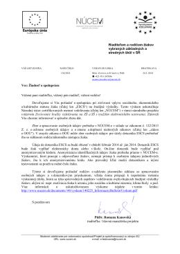 Vec: Žiadosť o spoluprácu Vážená pani riaditeľka, vážený pán