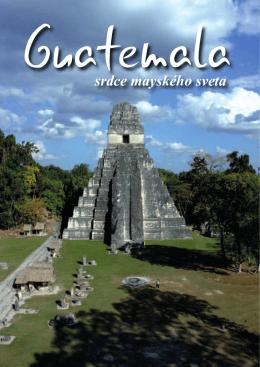 srdce mayského sveta - guatemala