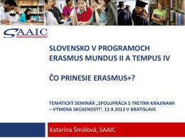K. Šmálová – Erasmus Mundus, Tempus, Erasmus+
