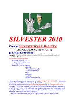 SILVESTER 2010 Cena za SILVESTROVSKÝ BALÍČEK
