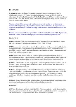 29. – 30.7.2011 02:05 hod. Hliadka MP Ţilina pri patrolácii