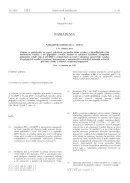 Nariadenie Komisie (EÚ) č. 19/2011 z 11. januára 2011 týkajúce sa