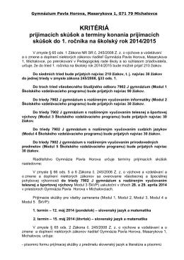 Kritériá pre prijímacie pohovory do 1. ročníka 2014/2015 a termíny