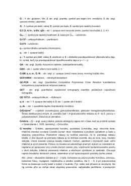 Q – 1. skr. glutamín, Gln; 2. skr. angl. quantity